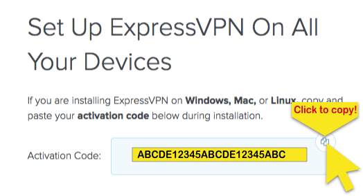 ExpressVPN setup page showing activation code, with Click to Copy button highlighted.