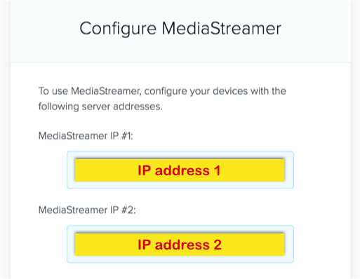 configure mediastreamer ip