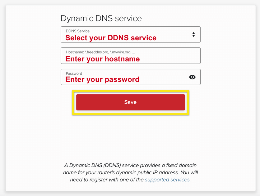 Enter your DDNS credentials.