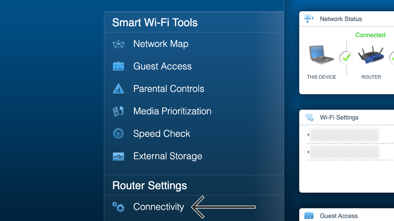 "In your router admin panel, click ""Connectivity."""
