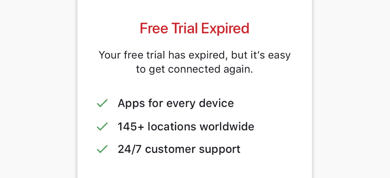 "The ExpressVPN app screen reads ""Free Trial Expired"" after your free trial has expired."