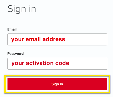 Sign in by entering your email address and activation code.