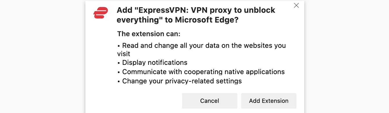 "To add the ExpressVPN browser extension to your browser, click ""Add Extension."""